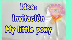 Idea Como Hacer Invitacion Facil My Little Pony Youtube