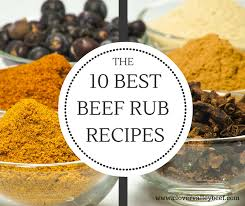 10 best beef rub recipes hint you