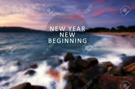 new year inspirational quote new year new beginning blurry