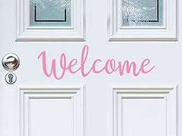Amazon Com Story Of Home Llc Welcome Front Door Decal Wall Decal Welcome Wall Decal Welcome Door Decal Vinyl Wall Decal Vinyl Door Decal Home Kitchen