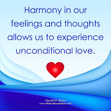 harmony in our feelings and thoughts allows us to experience