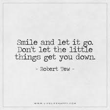 smile and let it go live life happy