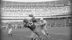 Browns Legend Bobby Mitchell Passes ...