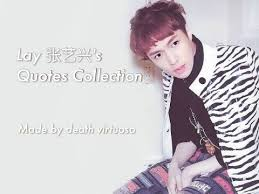 hd lay 张艺兴 s quotes collection