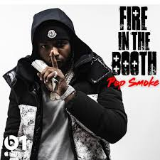 Pop Smoke & Charlie Sloth – Fire In The Booth, Pt.1 Lyrics ...