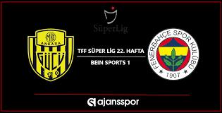Ankaragücü Fenerbahçe Taraftarium24 Jest Yayın şifresiz maç izle Bein  Sports 1