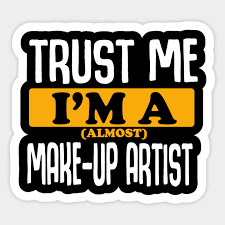 make up artist sticker teepublic uk