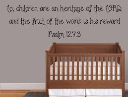 Psalm 127 3 Children Scripture Bible Quote Nursery Wall Decal Insp Inspirational Wall Signs