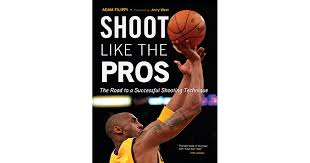 Shoot Like the Pros: The Road to a Successful Shooting Technique by Adam  Filippi