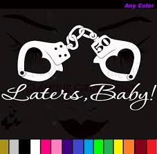 Laters Baby 50 Shades Of Grey Hand Cuffs Car Wall Window Sticker Decal Any Color On Popscreen