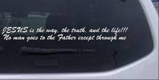 Jesus Is The Way Car Or Truck Window Decal Sticker Rad Dezigns