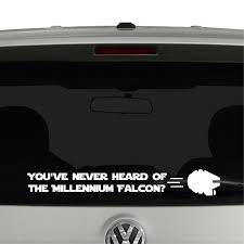 You Ve Never Heard Of The Millennium Falcon Star Wars Vinyl Decal Sticker