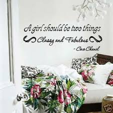 Wall Decal Coco Chanel A Girl Should Be Two Things Classy And Fabulous Vinyl Ebay