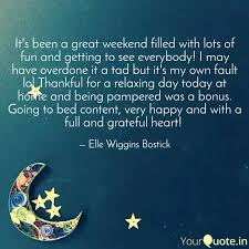 it s been a great weekend quotes writings by elle wiggins