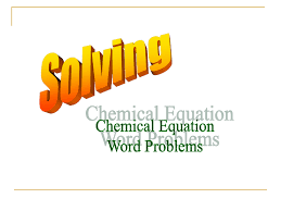 solving chemical equation word problems