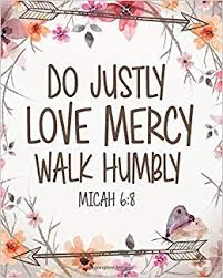 do justly love mercy walk humbly floral bible for journaling wide