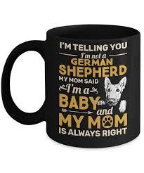 german shepherd i m telling you i m not a german shepherd my mom