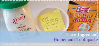 the 2 ing homemade toothpaste