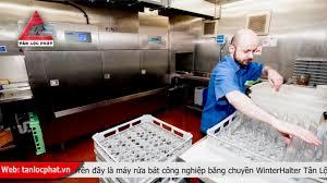 Máy rửa bát băng chuyền WinterHalter cho khu bếp công nghiệp giá tốt -  YouTube