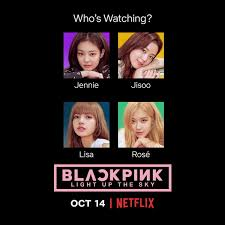 Official trailer for NETFLIX's BLACKPINK Light Up the Sky has been  released!