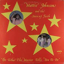 Mattie Johnson And The Stars Of Faith