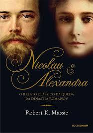 Nicolau e Alexandra - Robert K. Massie   Livros, Czar nicolau ii, Czar  nicolau