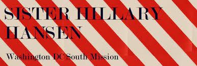 Sister Hillary Hansen: Washington DC South Mission