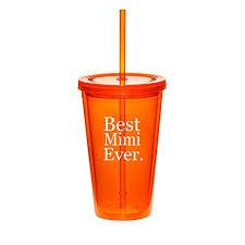 16oz Double Wall Acrylic Tumbler Cup With Straw Best Mimi Ever Orange Walmart Com Walmart Com