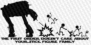 At M6 The First Order Doesn T Care Your Stick Figure Family Anti Stick Figure Family Decal