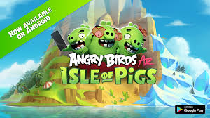 Rovio and Resolution Games Bring Angry Birds AR: Isle of Pigs to ...