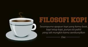 quotes top kata kata filosofi kopi dan rokok bercampur rasa