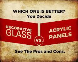 decorative glass vs acrylic panels
