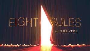 rules every theatre person must follow