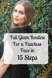 full glam makeup routine for a flawless