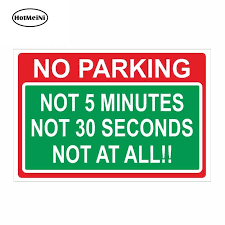 Hotmeini 13cm X 8 7cm Car Sticker Decal No Parking Joke Sign Safety Warning Car Laptop Decor Car Stickers Aliexpress