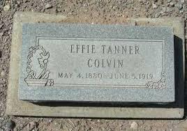 TANNER COLVIN, EFFIE - Graham County, Arizona | EFFIE TANNER COLVIN -  Arizona Gravestone Photos