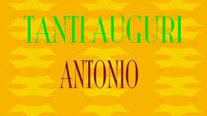 Tanti Auguri Antonio - Buon compleanno - Happy Birthday - YouTube