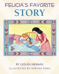 Felicia's Favorite Story: Romo, Adriana, Newman, Leslea: Amazon.com.mx:  Libros