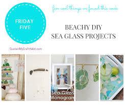 beachy diy sea glass crafts