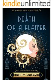 Death of a Flapper: A 1920s Cozy Historical Mystery (Abigail Dixon  Mysteries Book 1) - Kindle edition by Warren, Nancy. Mystery, Thriller &  Suspense Kindle eBooks @ Amazon.com.