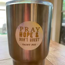 2 Vinyl Waterproof Pray Hope And Don T Worry Stickers Padre Pio Wat Saints Of All Ages Division Of Meyer Market Designs