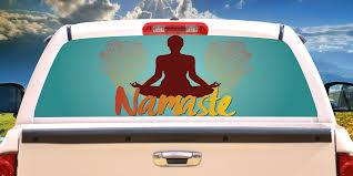 Namaste Rear Window Graphic Truck View Thru Vinyl Decal Back Walmart Com Walmart Com