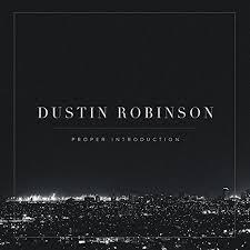Dustin Robinson - Proper Introduction - Amazon.com Music
