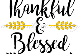 thankful and blessed thanksgiving quotes sayings apparel