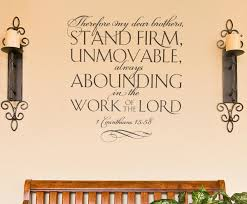 Therefore My Dear Brothers Stand Wall Decal