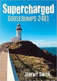 Amazon | Supercharged Goosebumps 2481 | Jeremy Smith | True Accounts