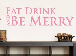Eat Drink And Be Merry Wall Decal 0011 Kitchen Wall Decals Food Wall Decal Studios Com