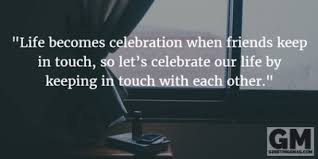 latest keep in touch quotes wishes keep in touch quotes message
