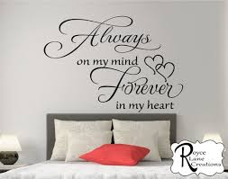 Bedroom Wall Decal Always On My Mind Forever In My Heart Etsy