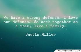 we have a strong defense i love our defense we work together as